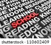 Red 3d �¢??text school word in the center of grey another words - stock photo