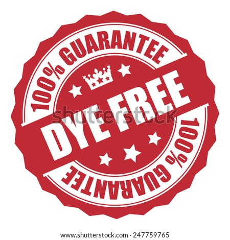 Red Dye Free 100% Guarantee Badge, Icon, Tag, Sticker or Label Isolated on White Background