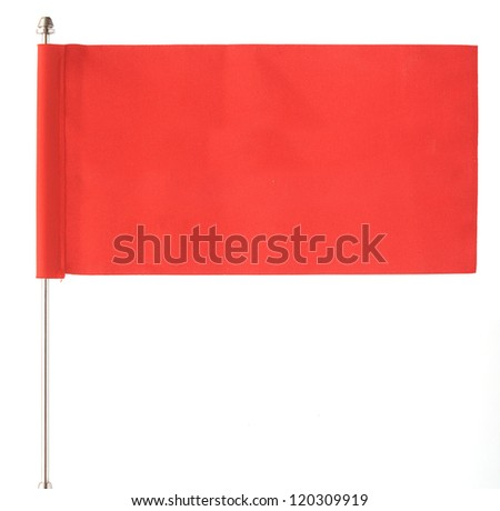 red flag waving on the wind. Isolated over white. Put your own text - stock photo