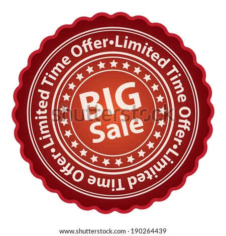 Red Glossy Style Big Sale, Limited Time Offer Sticker, Label, Tag or Icon Isolated on White Background - stock photo