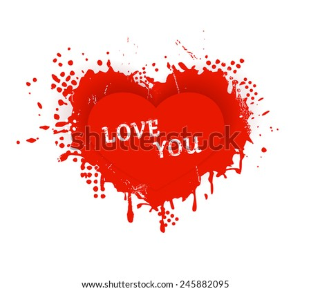 Red heart with ink splashes, scratches and stains and the wording: LOVE YOU. Great design element for any love theme as Valentine's Day. - stock photo