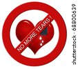 "red heart with sewn jeans patch in stop sign with  inscription ""no more tears ! "" isolated on white - stock photo"
