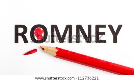 Red pencil (broken point) for voting the next president (election 2012), Romney - stock photo