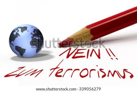 Red pencil with globe - nein zum terrorismus - stock photo