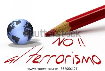 Red pencil with globe - no al terrorismo - stock photo