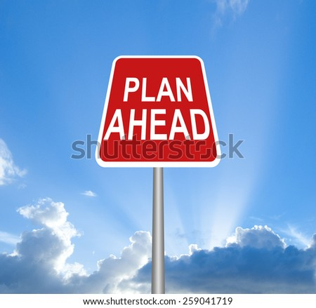 Red plan ahead sign on sky with clipping path - stock photo