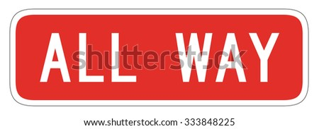 Red Rectangular sign with a message of All-way isolated on a white background. This traffic sign is usually used in conjunction with US stop signs. - stock photo