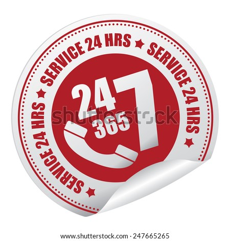 Red 24 7 365 Service 24 HRS or 24 Hours A Day, 7 Days A Week, 365 Days A Year Call Center Service Sticker, Icon or Label Isolated on White Background - stock photo