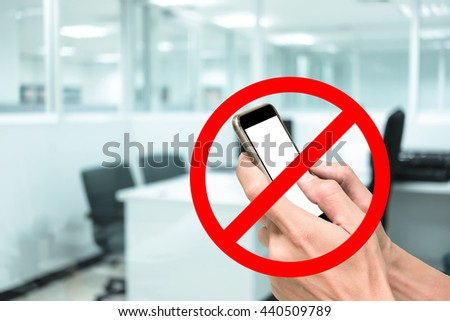 Red sign of phone are not allow, prohibited, restricted, forbidden in working office hour. - stock photo
