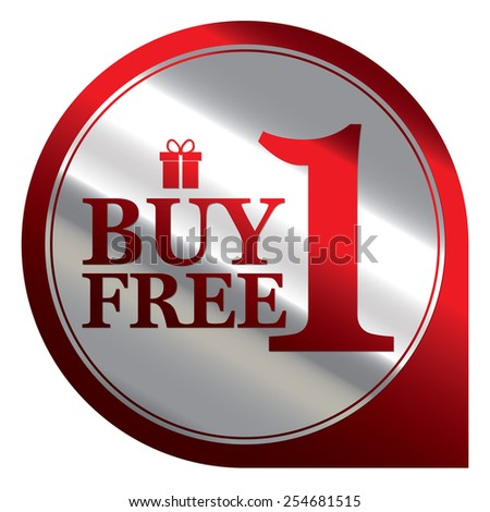 Red Silver Metallic Buy 1 Free 1 Icon, Label or Sticker Isolated on White Background  - stock photo
