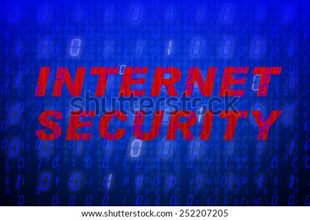 """Red text """"Internet Security"""" in front of blue binary code background, concept for data protection, internet security, computing, world wide web or cyber attacks - stock photo"""