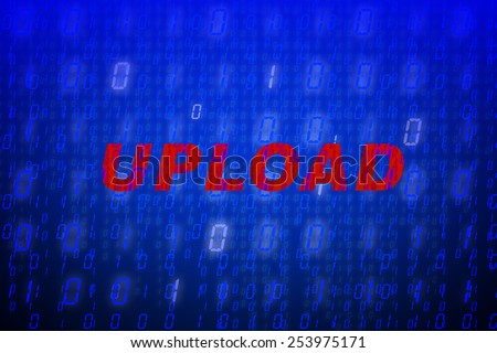 """Red text """"Upload"""" in front of blue binary code background, concept for data protection, internet security, computing, world wide web or cyber attacks - stock photo"""