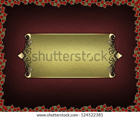 red texture with roses around the edges and gold nameplate with gold ornate edges.