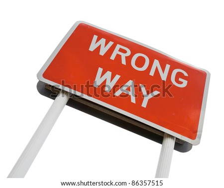 Red Wrong Way road sign on white background - stock photo