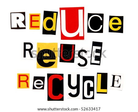 reduce reuse recycle - stock photo