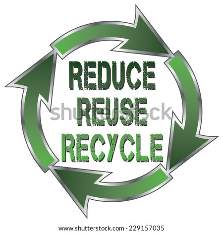 Reduce Reuse Recycle is an illustration of a recycle symbol with the words Reduce, Reuse and Recycle in the center. - stock photo
