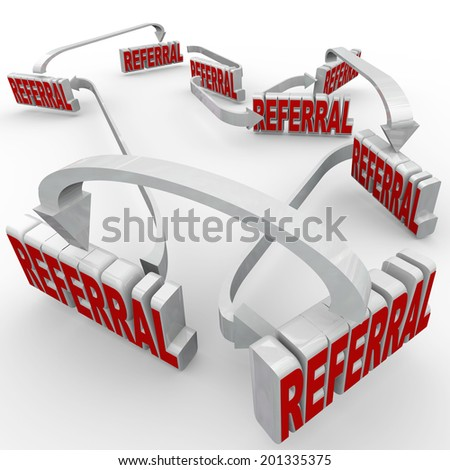 Referrals word connected by arrows business attracting new customers good word mouth - stock photo