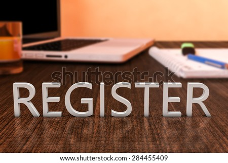 Register - letters on wooden desk with laptop computer and a notebook. 3d render illustration. - stock photo