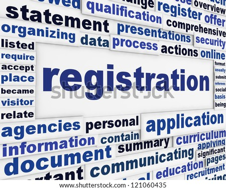 Registration creative message background. Official process poster design