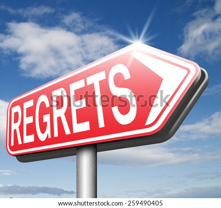 regret or no regrets saying sorry and offer apologize being ashamed for bad decisions - stock photo