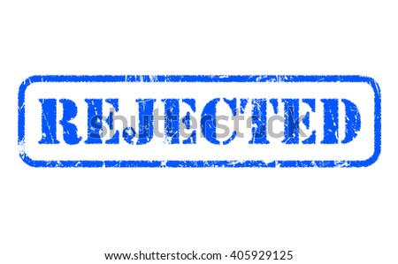 REJECTED rubber blue stamp text on white background - stock photo