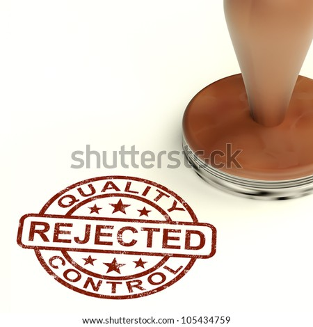 Rejected Stamp Shows Rejection Denied Or Refusal