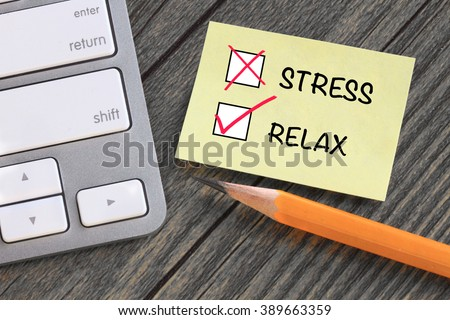 relax and no stress concept