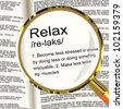 Relax Definition Magnifier Shows Less Stress And Tense - stock photo
