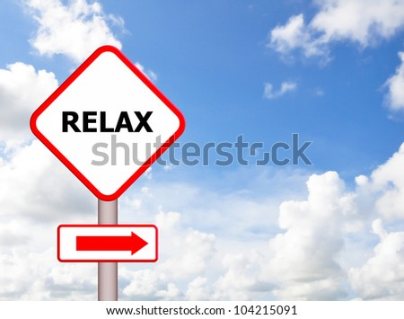 Relax sign with blue sky