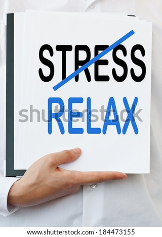 Relax. Stressed Out. Mental health concept.
