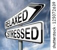 relaxed or stressed stress test factor or response on yoga and relaxation avoiding tension and management of nerves - stock photo