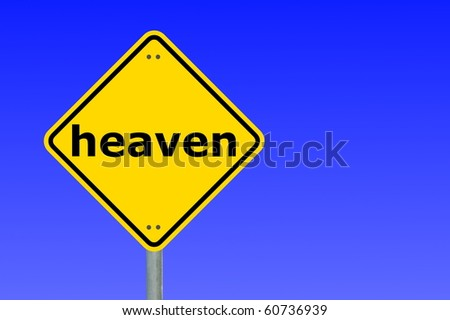 religion concept with good and heaven on roadsign