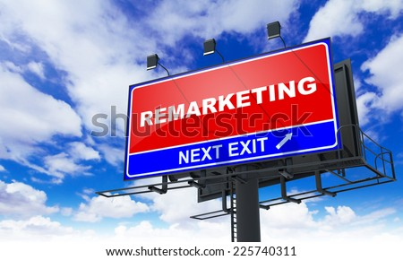 Remarketing - Red Billboard on Sky Background. Business Concept. - stock photo