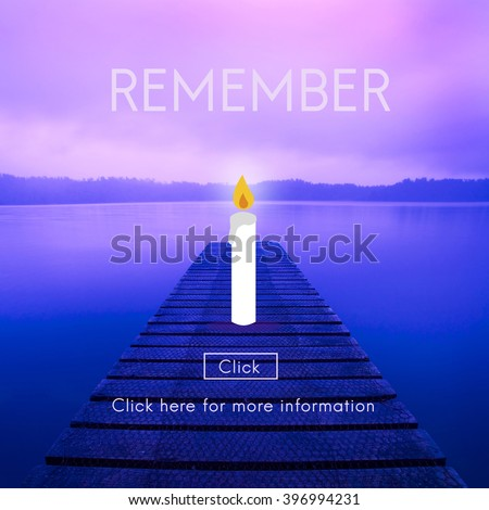 Remember Candle Recognize Pray Concept - stock photo