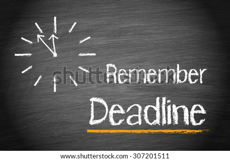 Remember Deadline - clock with text - stock photo