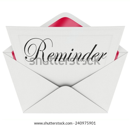 Reminder word on a note in an envelope as a message sent for you to remember an important meeting, schedule, event or appointment - stock photo