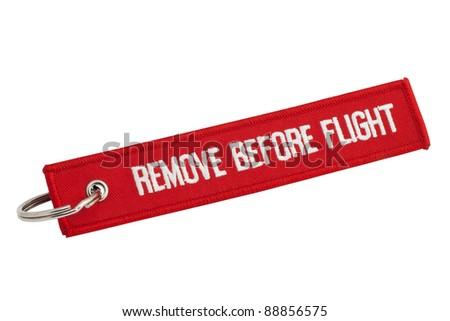 Remove Before Flight Tag Remove Before Flight Red Tag