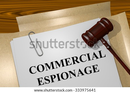 Render illustration of Commercial  Espionage Title On Legal Documents - stock photo