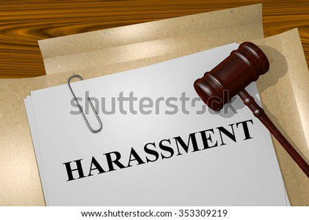 Render illustration of Harassment title On Legal Documents - stock photo