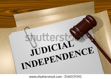 Render illustration of Judicial Independence title on Legal Documents - stock photo