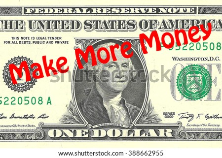 Render illustration of Make More Money title on One Dollar bill as a background - stock photo