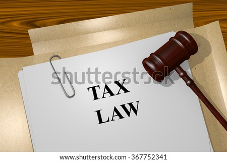 Render illustration of Tax law title on Legal Documents - stock photo