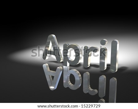 "Rendering of the word ""April"". Light and shadows."