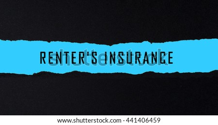 RENTER'S INSURANCE words written under torn paper. - stock photo