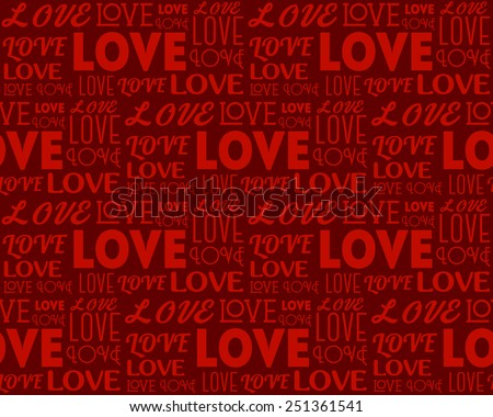 Repeating word Love in different fonts. Seamless background. Valentine's Day concept. - stock photo