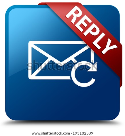 Reply email icon glossy blue square button - stock photo