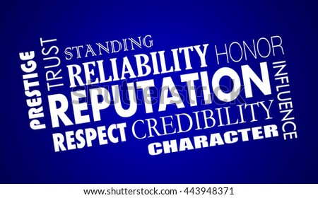 Reputation Trust Credibility Respect Word Collage Illustration - stock photo