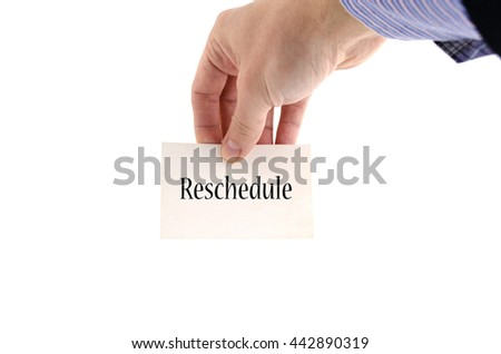 Reschedule text concept isolated over white background