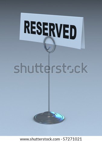 reserved sign 3d illustration - stock photo