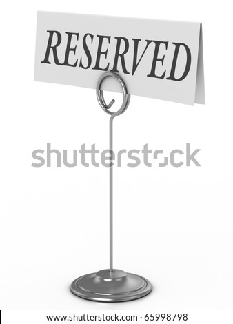 reserved sign isolated over white - stock photo